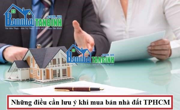 Khi thực hiện giao dịch mua bán nhà đất TPHCM cần lưu ý điều gì?